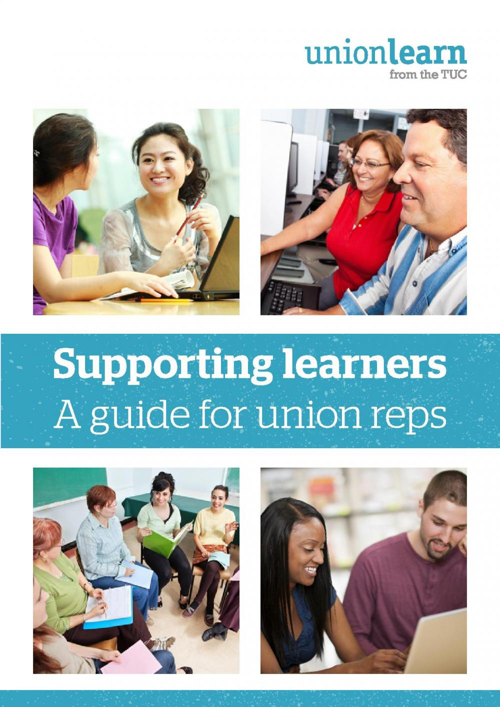 Supporting Learners - a guide for union reps
